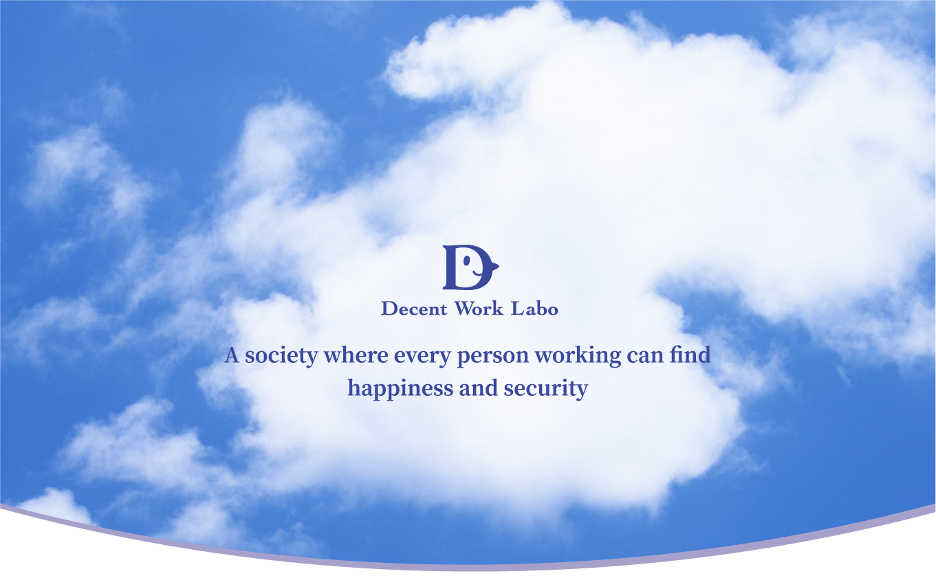 A society where every person working can find happiness and security